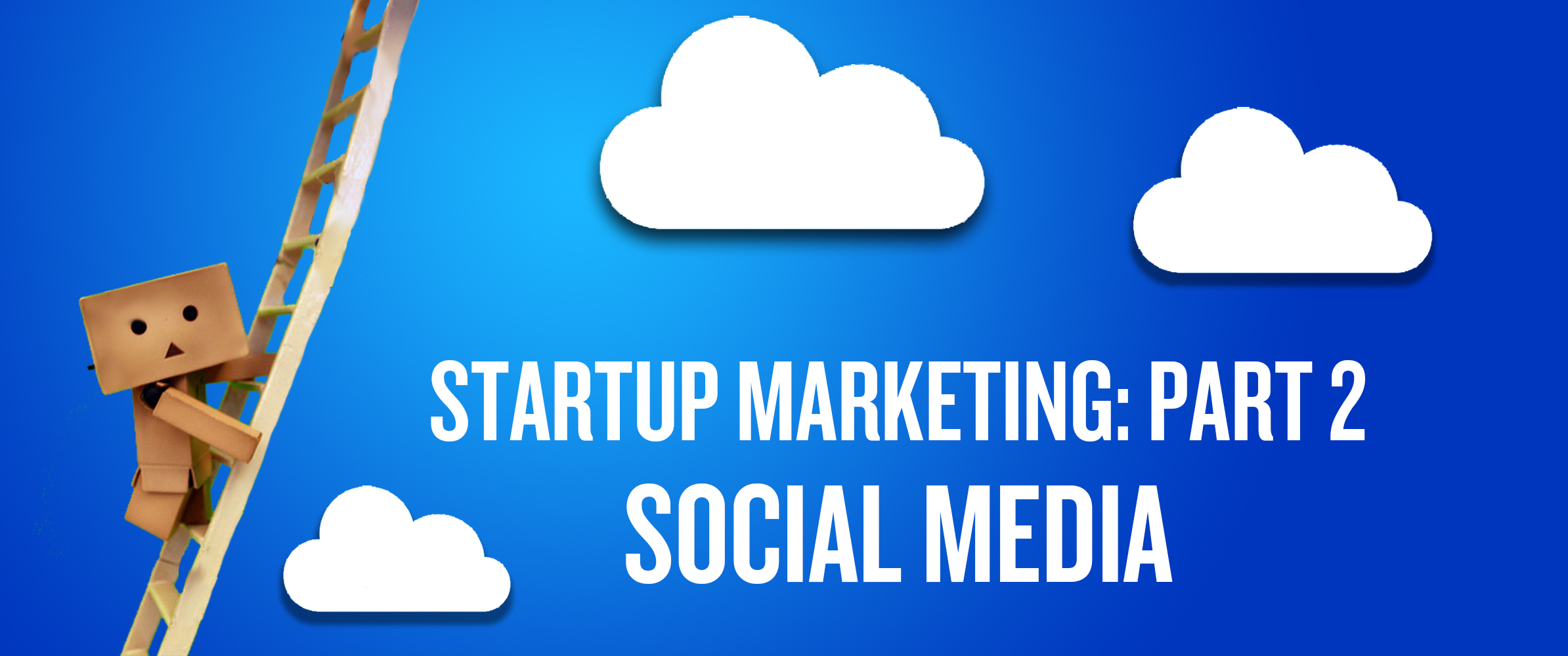 Startup Marketing Social Media